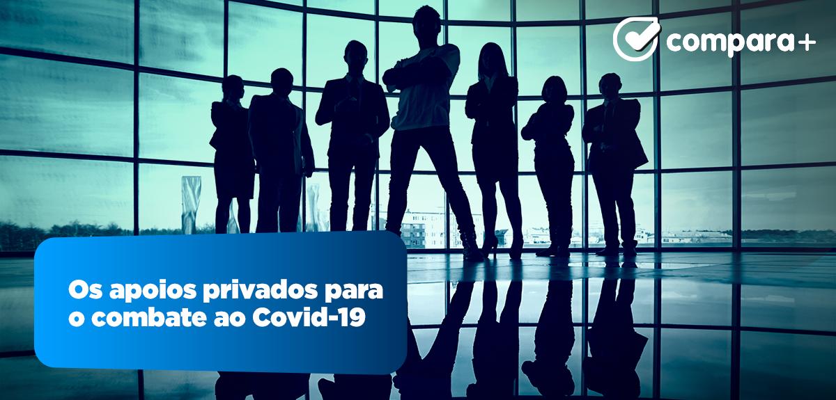 Apoios dos privados para o combate ao Covid-19
