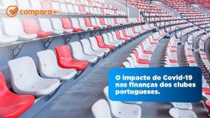 O impacto do covid-19 nos clubes portugues