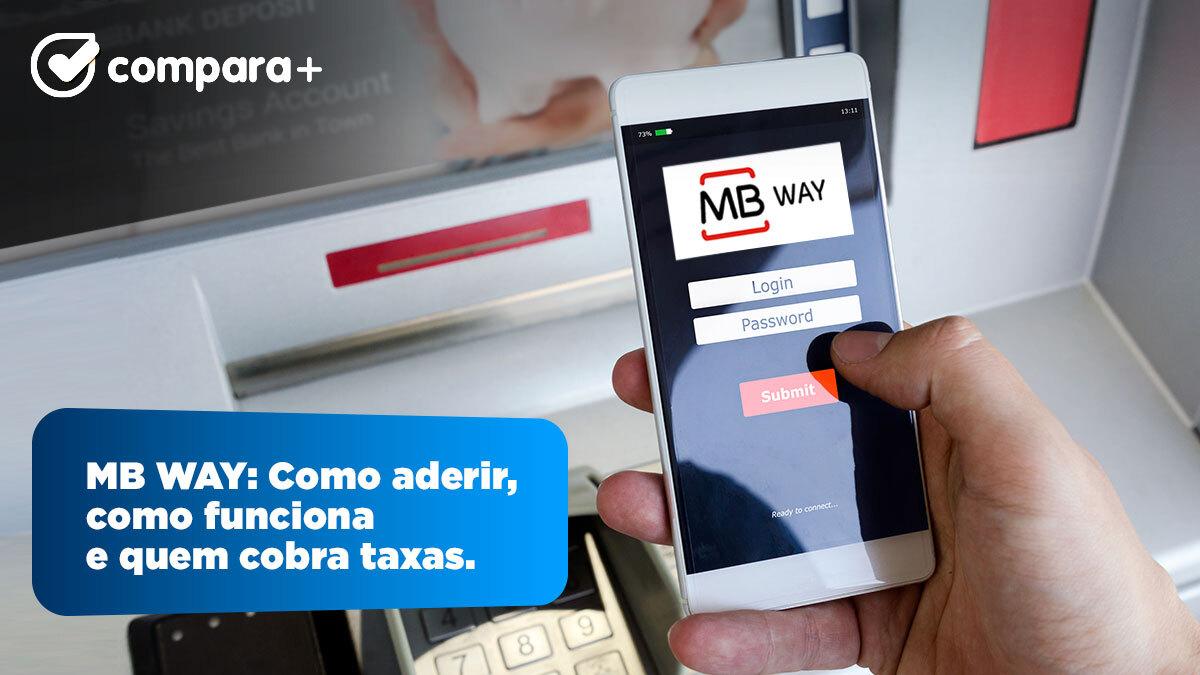MB WAY: Como aderir, como funciona e quem cobra taxas