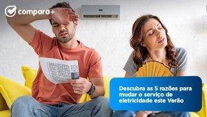 As principais razões para mudar de fornecedor de eletricidade no Verão