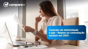 Regras dos contratos de eletricidade e gás mudam em 2021