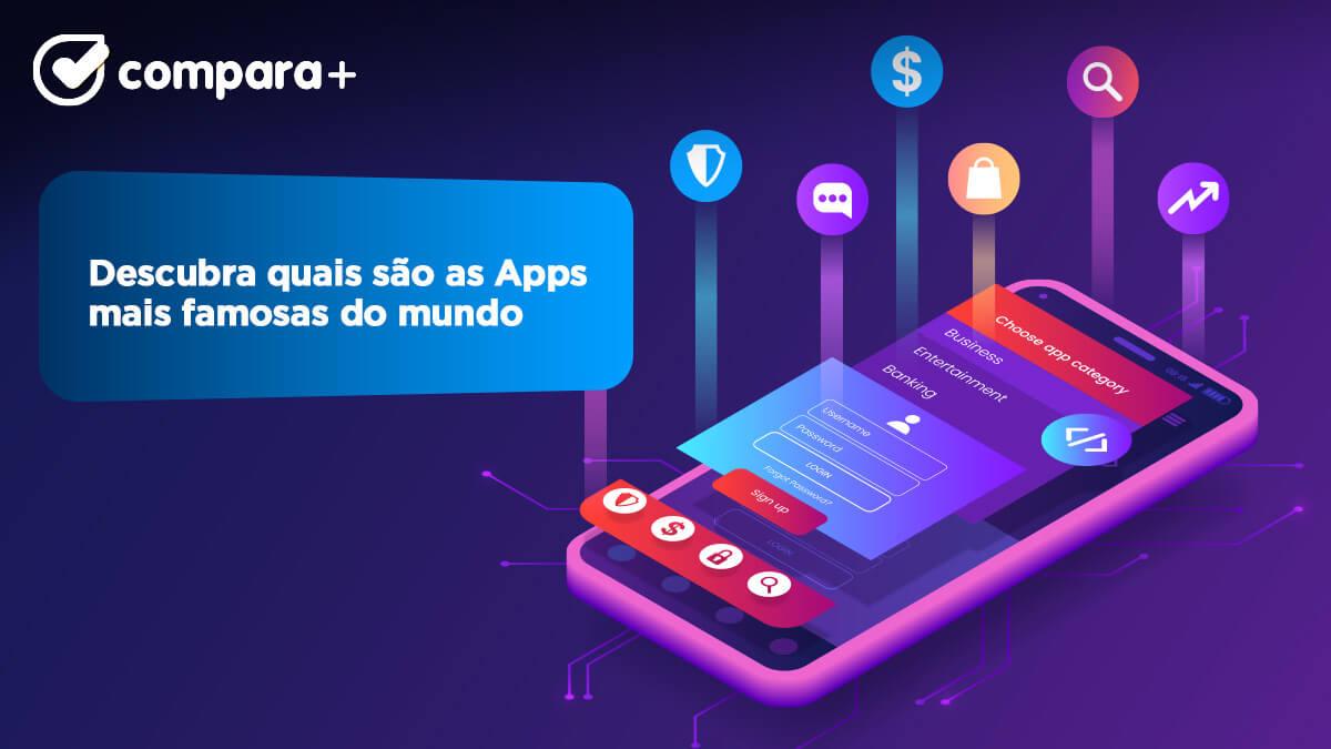 Apps mais famosas do mundo - Descubra as melhores apps