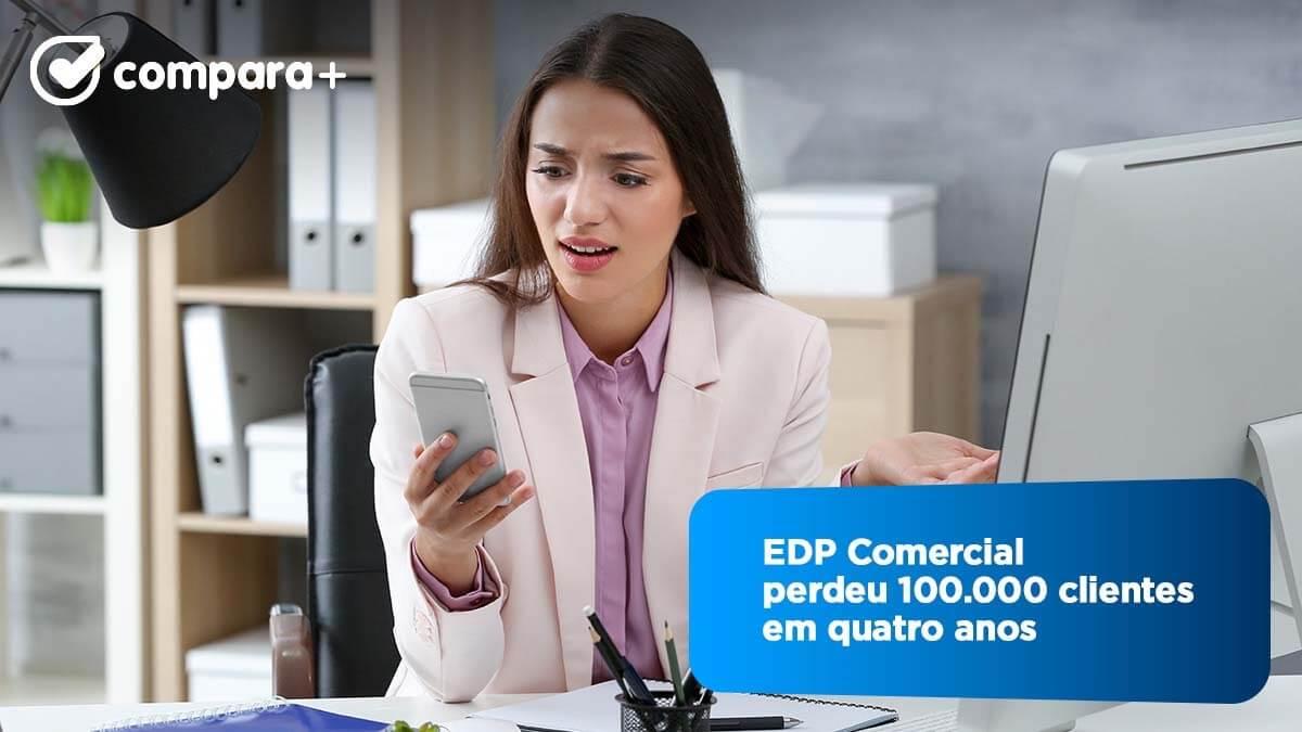 Clientes EDP Comercial - EDP perde 100.000 clientes em quatro anos