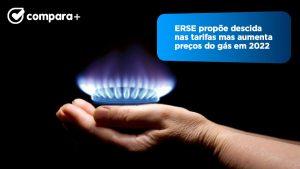 ERSE propõe aumento dos preços do gás em 2022