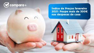 Índice de preços fevereiro 2021