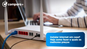 Saiba como instalar internet em casa