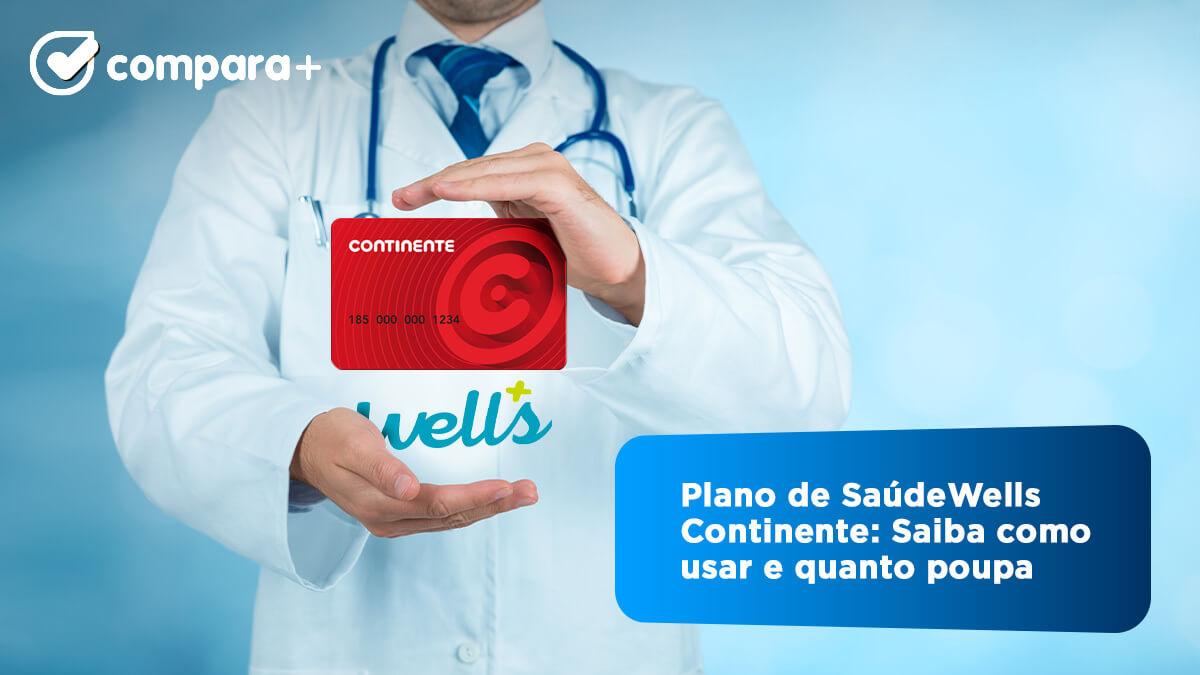 Descubra como usar o plano de saúde Wells