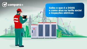Saiba o que é a DGEG e as suas tarefas no sector da energia