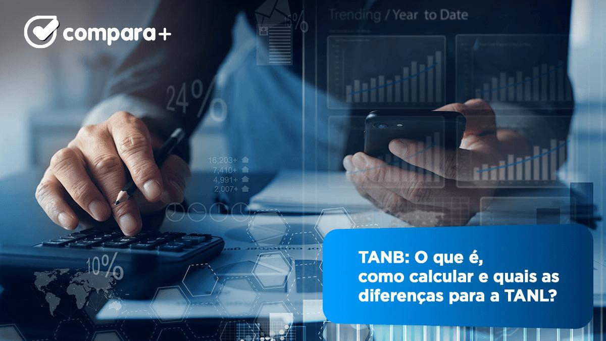 TANB e TANL - O que são e como calcular estas taxas