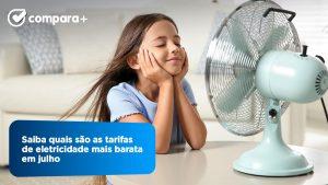Saiba quais os preços de eletricidade mais baratos em julho