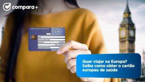 Cartão Europeu de Saúde - Saiba como obter o cartão europeu de seguro de doença CESD