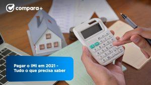 Pagar o IMI em 2021 - Veja o que deve fazer