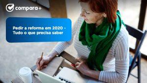 Veja como pedir a reforma em 2021