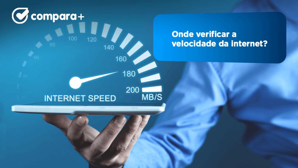Onde verificar a velocidade da internet