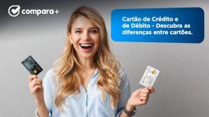Cartão de crédito e cartão de débito